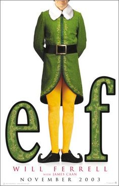 Elf Movie Poster - Internet Movie Poster Awards Gallery