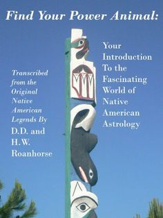 Find Your Power Animal: Your Introduction to the Fascinating World of Native American Astrology by D. D. Roanhorse. $3.39. Publisher: www.KeyPubs.com (June 8, 2012). 88 pages Native American Astrology, Air Fire, Power Animal, American Legend, June 8, Sun Moon, Nature Animals, New Age, Native Americans