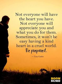 Inspirational Life Quotes Not Everyone Like Yourself Be Prepared