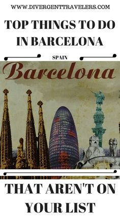 Top things to do in Barcelona Spain that aren't on your list. Discover the besttop things to do in Barcelonaincluding La Sagrada Família, Park Güell, La Pedrera. Click to read the top things to do in Barcelona Spain ( 3 Days in Barcelona Itinerary)