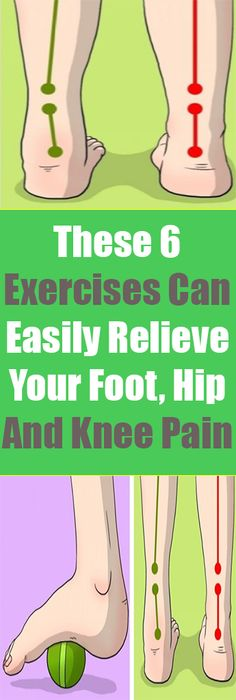 Here are some highly useful tips to help you treat pain in the knees, feet, and hips:
