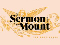 The Sermon On The Mount by Greg Perkins on Dribbble church design sermon inspiration ideas type illustration type jesus bible Web Design, Media Design, Layout Design, Design Art, Design Trends, Church Graphic Design, Church Design, Design Typography, Lettering