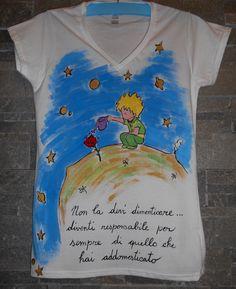 Maglietta dipinta Il Piccolo Principe Info spedizioni  Cosedipinte@gmail.com