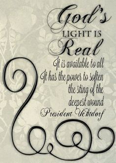 God's Light is Real. It has the power to soften the sting of the deepest wound./ Instant by WriteontheDot on Etsy, Uplifting Thoughts, Spiritual Thoughts, Uplifting Quotes, Inspirational Thoughts, Spiritual Quotes, Prophet Quotes, Lds Quotes, Religious Quotes, Quotable Quotes