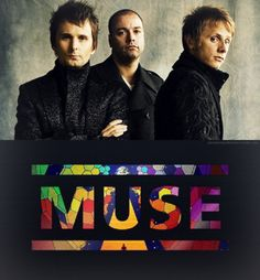 Muse. Best rock band on the face of the planet <3