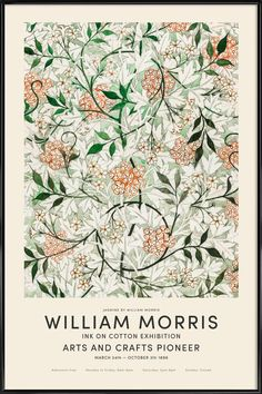 William Morris Patterns, William Morris Art, William Morris Wallpaper, 4 Tattoo, Morris Wallpapers, Cat Posters, Jasmin, Exhibition Poster, Arts And Crafts Movement