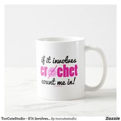 Start your day off right with a custom mug! Sip from one of our many Crochet coffee mugs, travel mugs and tea cups offered on Zazzle. Custom Mugs, Tea Cups, Coffee Mugs, Tableware, Knit Crochet, Count, Gifts, Sew, Dinnerware