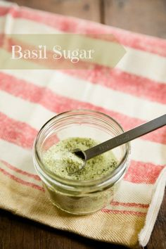 How to Make and Use Basil Sugar - from Cupcake Project