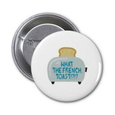 what the french toast Buttons