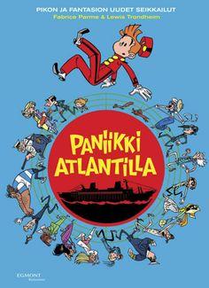 Pikon ja Fantasion uudet seikkailut 4: Paniikki Atlantilla