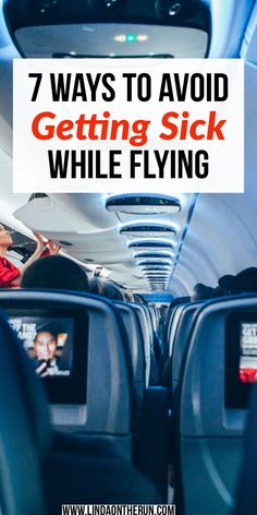 We've all been there. Take these easy steps when you fly to avoid getting sick on airplanes.