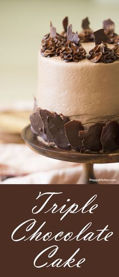 There is nothing better than a triple chocolate cake. | Sinfully good desserts, chocolate desserts, holiday desserts, birthday cake, chocolate cake recipes