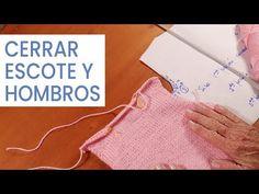 Dar forma al tejido 🧶 Cerrar escote y hombros en espalda #Tejer bien - YouTube Knitting Help, Knitting Stitches, Knit Crochet, Crochet Hats, Girl Outfits, Sweaters, Clothes, Women, Youtube