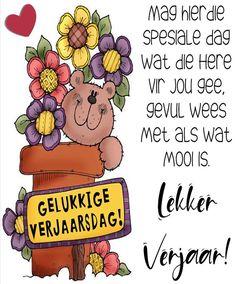 Lekker Dag, Afrikaans, Birthday Quotes, Birthdays, Happy Birthday, Diana, Mary, God Is Good, God Bless You