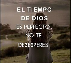 Thr time of God is Perfect!