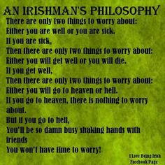 Irish thoughts always positive....somehow!
