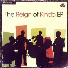 The Reign of Kindo - EP