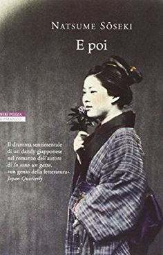 Amazon.it: E poi - Natsume Soseki, A. Pastore - Libri