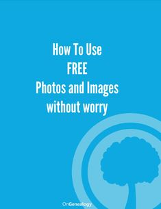 How To Use FREE Photos and Images without worry includes links to sites where you can find copyright free images - OnGenealogy Free Genealogy Sites, Genealogy Research, Photo Memories, Travel Memories, People Having Fun, Helping People, Copyright Free Images, Family Video, Photo Storage