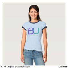 BU An Original T-Shirt