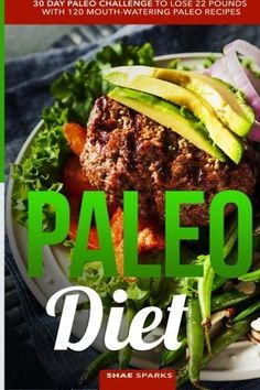 Paleo Diet: Paleo: 30 Day Paleo Challenge to Lose 22 Pounds with 120 Mouth-Watering Paleo Recipes (low carb, paleo cookbook, whole30, whole food) by Shae Sparks (2016-05-02) ** Details can be found by clicking on the image.