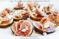 Clean Eating Snack Recipe – Figs, Prosciutto and Cheese in Balsamic Drizzle | Diet Meals and Easy Healthy Recipes that Help Me Lose Weight