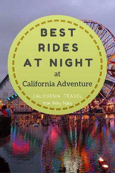 California Adventure is so much fun at night! Pictures and tips for all the things that are even more enjoyable after dark Disneyland Vacation, Disneyland Tips, Disney Vacations, Disney Trips, Disney Parks, Disney California Adventure Park, California Vacation, Dark Disney, Disney Land