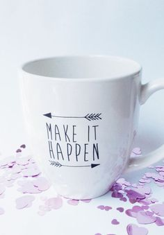 Make It Happen Mug - Personalized Mug