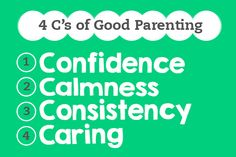 The 4 C's of Good #Parenting