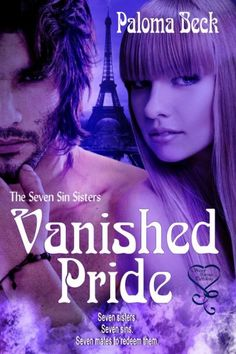 Vanished Pride @PalomaBeck  The Seven Sin Sisters, book 4  Seven sisters are entwined in a legacy larger than ever expected. One by one, they'll find their mates from the Valendite Breed, a group of near-immortal men, and secure their place in history. The trouble now is Paige has too much pride to go down easily. Taking Paige in hand might be the only choice he has as forces continue to mount against the Breed.   Contains #spanking elements.