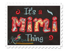 It's a Mimi Thing Applique