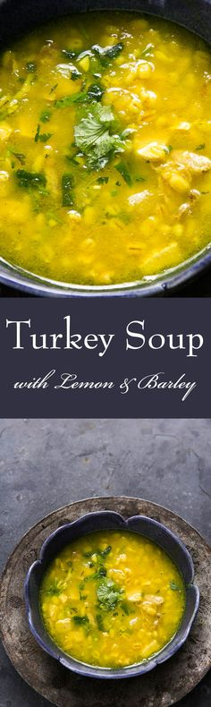Such a great way to make soup with leftover turkey! Lemon and Barley Turkey Soup with turmeric, cumin, and ginger. Delicious!! On SimplyRecipes.com