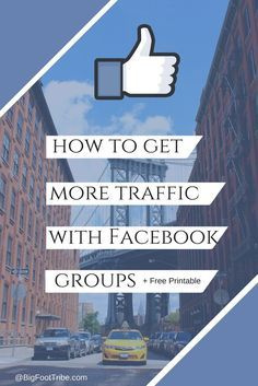 How To Get More Traffic With Facebook Groups  Free Printable