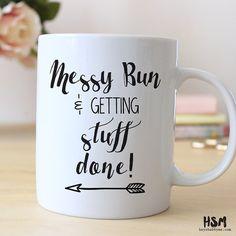 Messy Bun and Getting Stuff Done // 15oz Mug // Quotes Mug // Quotes // Ceramic Mug