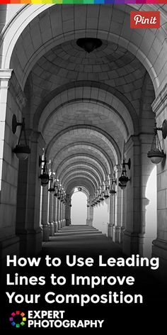 How to Use Leading Lines to Improve Your Composition » Expert Photography