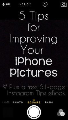 5 Tips for Improving Your iPhone Pictures {Plus a Free 51-page eBook with tips to help you on Instagram!}