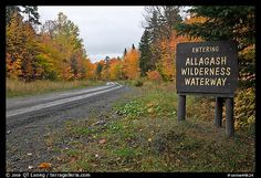 Road with Allagash wilderness sign. Allagash Wilderness Waterway, Maine, USA,Part of gallery of color pictures of USA by professional photographer QT Luong, available as prints or for licensing. Northern Maine, Heaven On Earth, Oh The Places You'll Go, Vermont, Wilderness, New England, The Good Place, Beautiful Places, Scenery