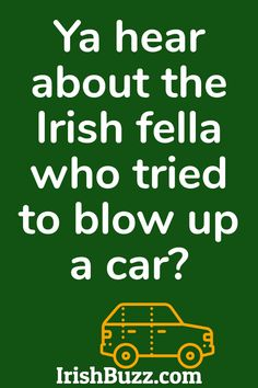 The best Irish Jokes collected by the geniuses of Irish humor. Fresh from the streets of Dublin! Visit IrishBuzz.com for the inside track. Wowing and aren't-they-so-greating GUARANTEED!  #IrishHumor #IrishJokes #IrishHeritage #StPatricksDay #IrishJokesOneLiners #IrishJokesForKids #IrishDrinks #DrunkJokes