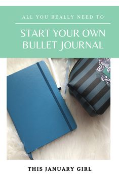 Pinterest graphic of blue notebook and pencil case with text overlay: All you really need to start a bullet journal