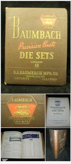 1943 Baumbach Precision Built Die Sets Vintage Catalog Chicago IL EA Baumbach Manufacturing Company