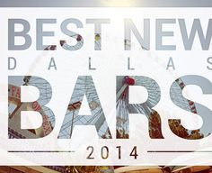 Dallas' 11 best new bars of the year