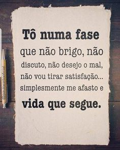 That Good Phase Of Aquela Fase Boa Da Vida If you have reached this stage of life it means that you have learned a lot from everything that happened to you and that now you have become a better person - Memes Status, Inspirational Phrases, Love Poems, Cool Words, Sentences, Life Lessons, Texts, Wisdom, Lettering