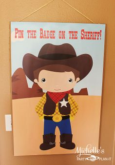 Michelle's Party Plan-It: Part 2 Liam's Round Up - Fun & Games - Pin the badge on the sheriff party game #cowboy