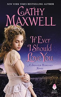 If Ever I Should Love You: A Spinster Heiresses Novel (Th... https://www.amazon.com/dp/0062655744/ref=cm_sw_r_pi_dp_U_x_VQzrAbA40JXD3