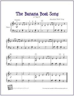 Banana Boat Song (Day-O) | Free Sheet Music for Easy Piano - http://makingmusicfun.net/htm/f_printit_free_printable_sheet_music/banana_boat_song_piano.htm