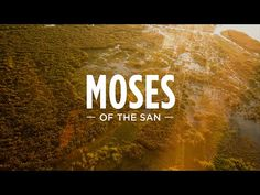 Moses of the San: a video on Bible translation for the San cluster in Africa