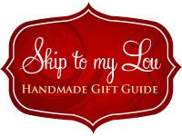 Skip to my Lou handmade gift guide. Tons of gift ideas organized by category and a free printable holiday planner for handmade gifts!