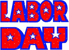 Labor Day Labor Day Quotes, Happy Labor Day, All Holidays, Smileys, Special Day, Quote Of The Day, Beverage, Gifs, Happy Labour Day