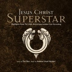 """Release """"Jesus Christ Superstar (Highlights From 20th Anniversary)"""" by Andrew…"""