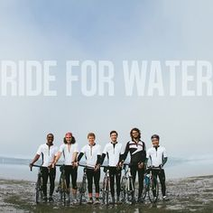 The incredible Ride for Water team biked across the United States to help raise support and awareness for clean water.